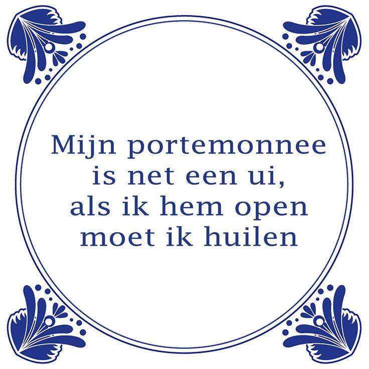Helaas elke maand is alles weer op. http://www.tegeltjeswijsheid.nl/mijn-portemonnee.html Daarom zijn vanaf nu alle tegeltjes blijvend in prijs verlaagd! En de tegel van de dag is natuurlijk weer in de aanbieding. Kijk gauw voor het printen of drukken van je eigen tegeltjes op www.tegeltjeswijsheid.nl