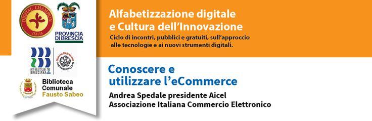 Conoscere ed utilizzare l'e-commerce  #savethedate #digitalchampions pagina evento: https://www.facebook.com/events/507484796073852/?utm_content=bufferbad71&utm_medium=social&utm_source=pinterest.com&utm_campaign=buffer presso la Biblioteca comunale Fausto Sabeo di Chiari  Giovedi 2 Luglio ore 20,30 - GRATUITO per i cittadini ed aziende organiDigital ChampionitalChampITA di Brescia