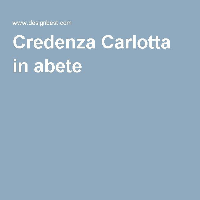 Credenza Carlotta in abete
