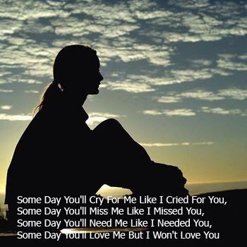 Someday you will ......