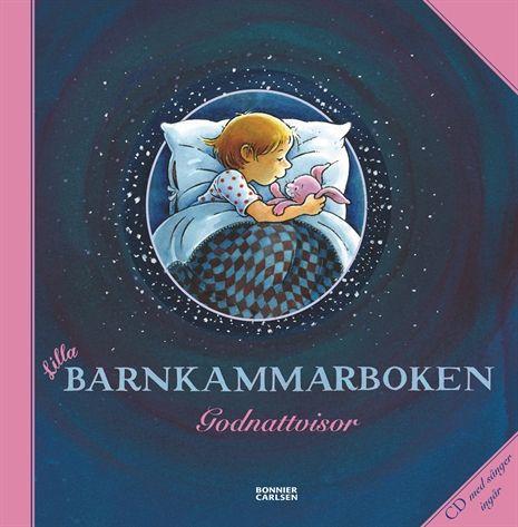 Barnkammaren, Lilla barnkammarboken inkl CD, Godnattvisor