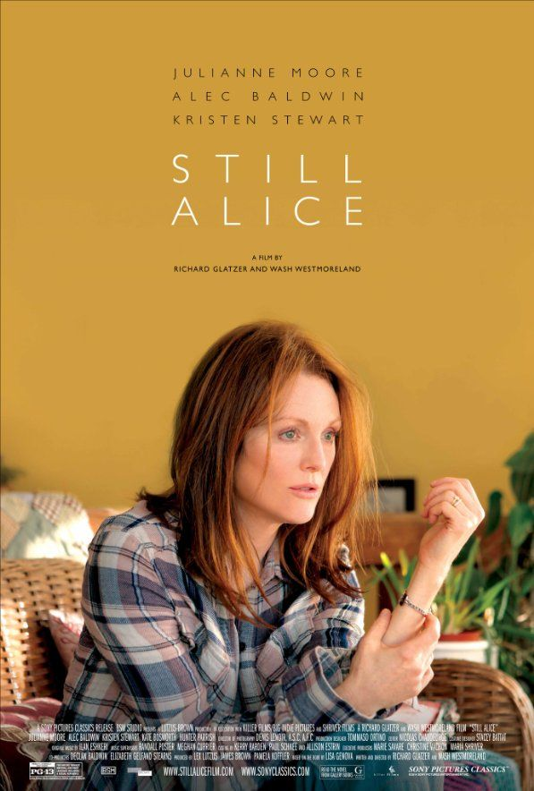 STILL ALICE (2014). An engaging and well-made film with a strong Oscar-worthy performance by Julianne Moore.