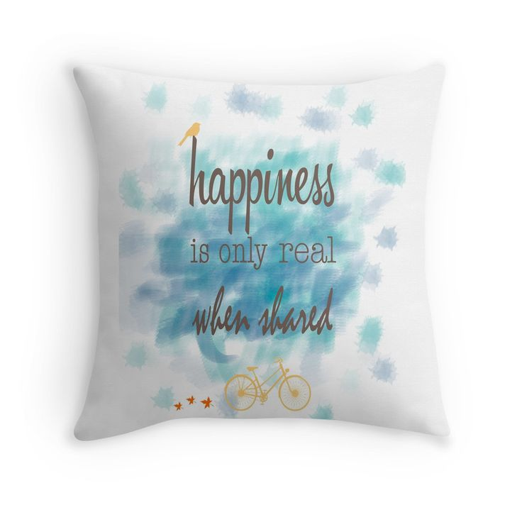 Happiness is only real when shared throw pillow cover by Alexandra Vaughan Photography & Design $19.73 for home decor #ideas #quotes #movies #love #design