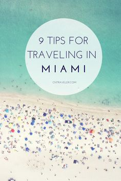 Plan your trip to Miami with Condé Nast Traveler's guide to the best hotels, restaurants, and things to do.