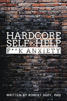 Hardcore Self Help: F**k Anxiety.  A blunt and honest look at anxiety and what to do about it. Written in a strait-forward manner that makes it almost seem like you are talking to a friend- not an accomplished therapist. p/o the list of 15 best anxiety books of all time