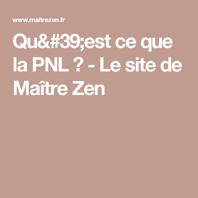 Qu'est ce que la PNL ? - Le site de Maître Zen