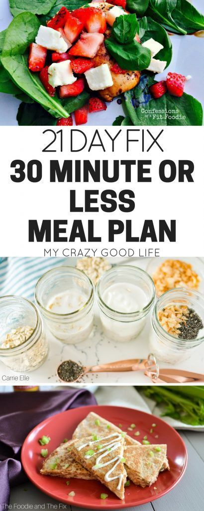 21 Day Fix 30 Minute or Less Meal Plan