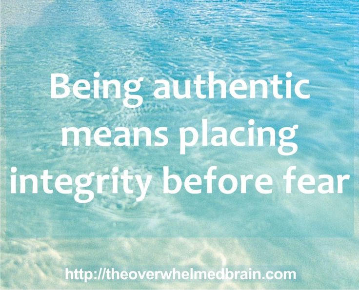 integrity before fear authenticity personal growth