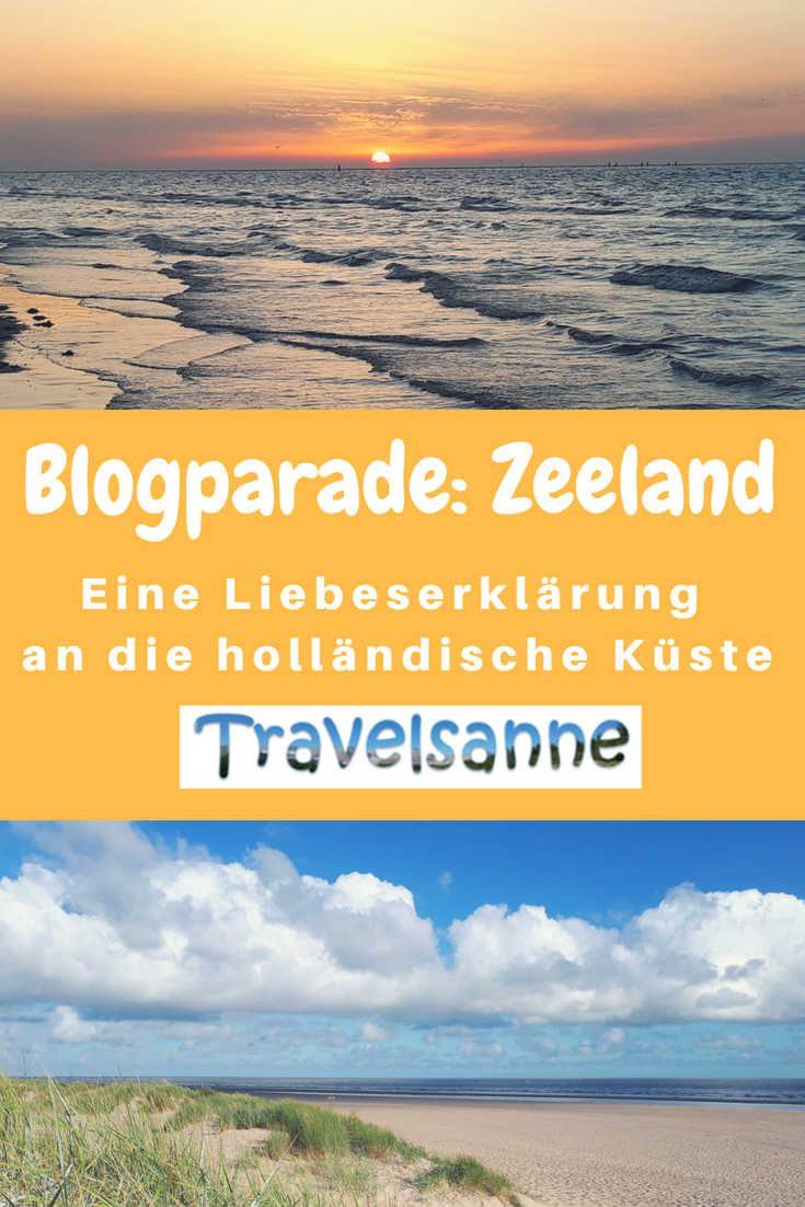 Blogparade Zeeland Eine Liebeserklarung An Die Hollandische Kuste Familien Reiseblog Travelsanne Europa Reisen Reiseziele Reisen