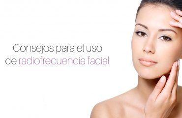 radiofrecuencia-facial-estetica-consejos