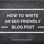 How to write an SEO friendly blog post #SEO #blogging