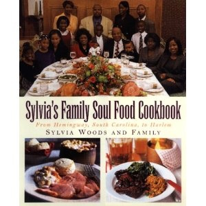 Sylvia's Family Soul Food Cookbook: From Hemingway, South Carolina, To HarlemSoul Food, View Food, Food Charts, Preparing Meals, Low Fat Meals, Families Soul, South Carolina, Sylvia Families, Food Cookbooks