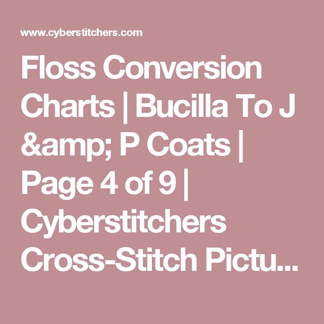 Floss Conversion Charts | Bucilla To J & P Coats | Page 4 of 9 | Cyberstitchers Cross-Stitch Picture Gallery