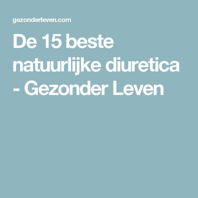 De 15 beste natuurlijke diuretica - Gezonder Leven