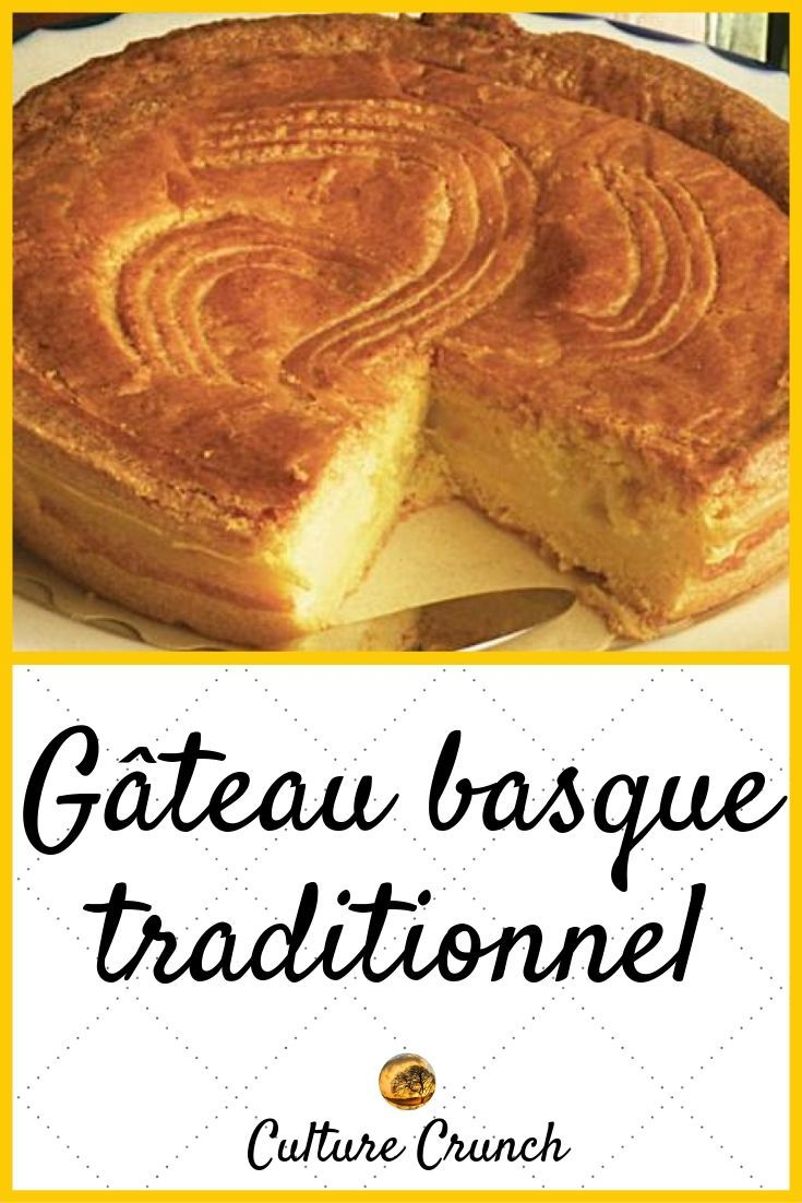 GÂTEAU BASQUE TRADITIONNEL : la recette facile