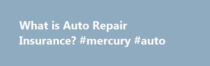 """What is Auto Repair Insurance? #mercury #auto http://auto-car.nef2.com/what-is-auto-repair-insurance-mercury-auto/  #auto repair insurance # Auto Repair Insurance. What You Need to Know. The Story p Ten years ago, Martin Williams' first car was a used 1996 Peugeot 406. Since this was a used foreign car, he should have considered buying auto repair insurance in addition to his standard auto insurance policy. """"The model had been launched that very year, so even though the car was secondhand…"""
