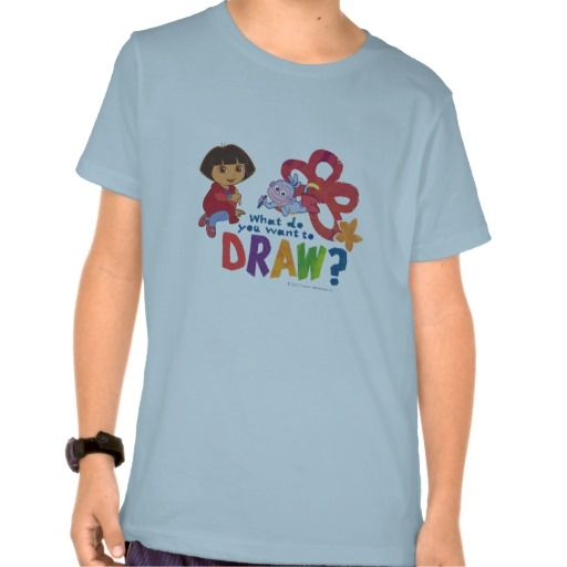 Dora The Explorer - What Do You Want To Draw? Shirts