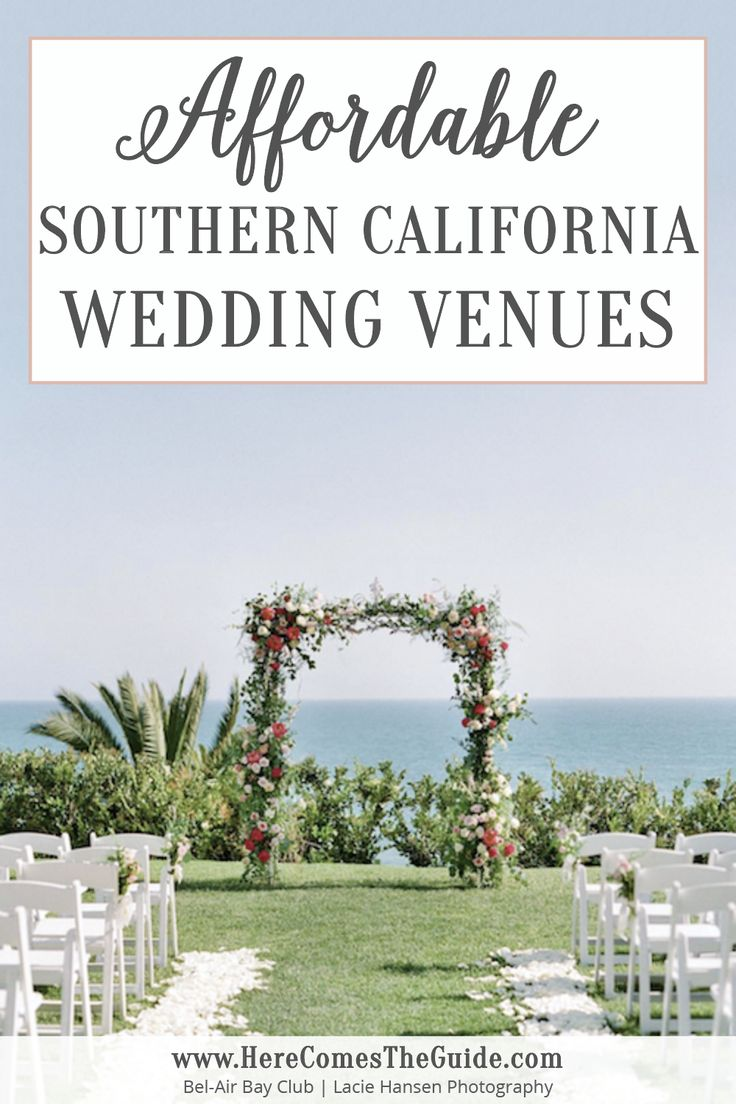 Best Affordable Southern California Wedding Venues To Fit