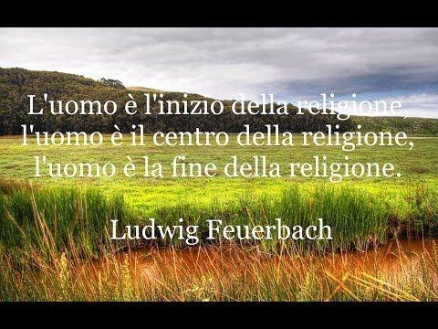 """Aforismi di Ludwig Feuerbach tratti dal suo scritto """"L' essenza del Cristianesimo"""""""