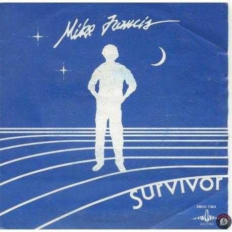 ARTISTA: MIKE FRANCIS LATO A: SURVIVOR LATO B: LATE SUMMER NIGHT