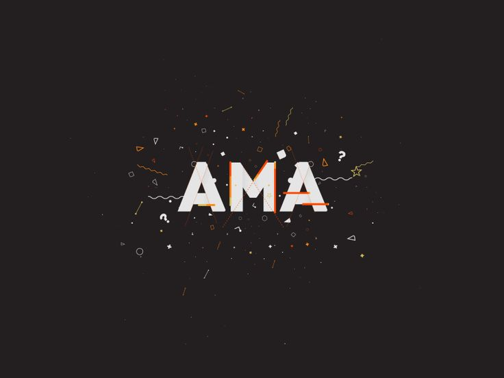 I recently created this intro design and animation for Reddit's new AMA video series. See it in context (and watch several of the first AMAs) here: https://youtu.be/0VHmvYqxDtA?t=1m21s