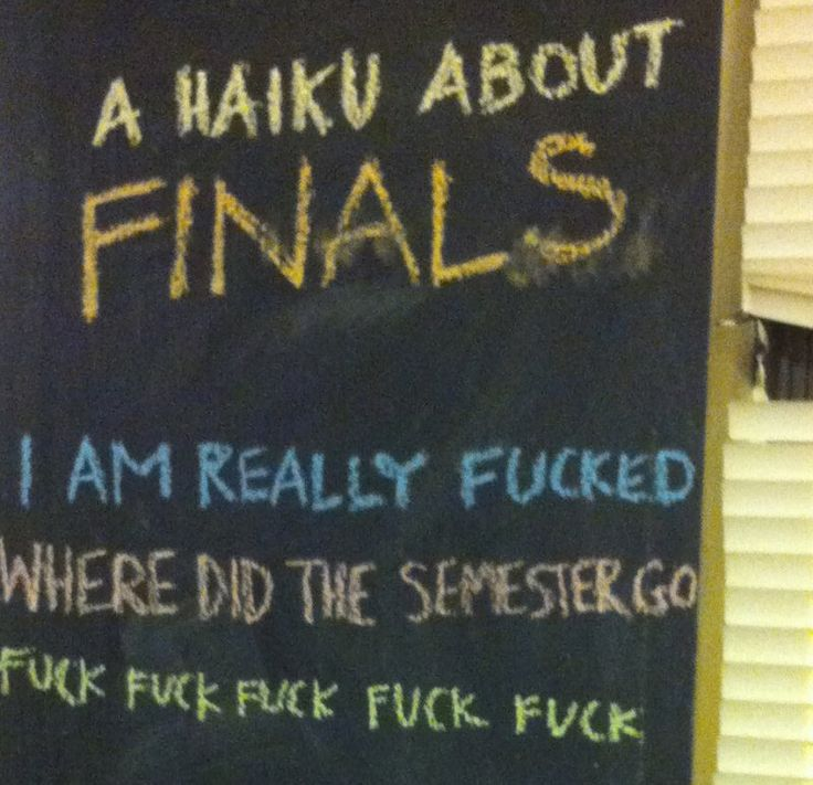 Finals: A Haiku