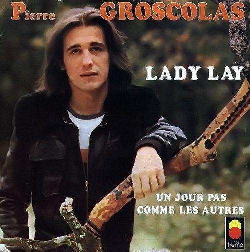 Pierre Groscolas - Lady Lay