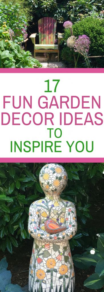 17 Fun Garden Decor Ideas to Inspire You - make your outdoor area its own work of art with whimsical, rustic and DIY garden art that will make your cottage garden unique.