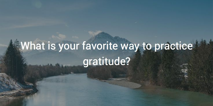 """What is your favorite way to practice gratitude?  """"By recognizing and appreciating Source in everything, I remember my own divine nature and I see the oneness in everyone around me. Then I can share appreciation with them directly and the blessings multiply."""" Read more.. https://buff.ly/2itm0DD?utm_content=buffer07359&utm_medium=social&utm_source=pinterest.com&utm_campaign=buffer"""