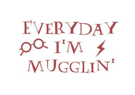 Harry Potter Vinyl Decal Everyday I M Mugglin Funny By