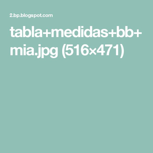 tabla+medidas+bb+mia.jpg (516×471)