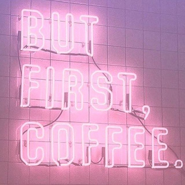 Coffee first, always