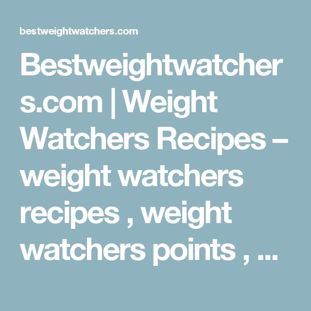 Bestweightwatchers.com | Weight Watchers Recipes – weight watchers recipes , weight watchers points	 , weight watchers points calculator	 , weight watchers online , weight watchers points plus , weight watchers stock , weight watchers locations