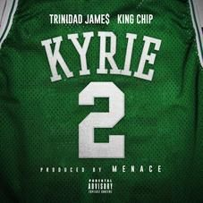 Kyrie Menace Feat Trinidad James King Chip Mp3 Download