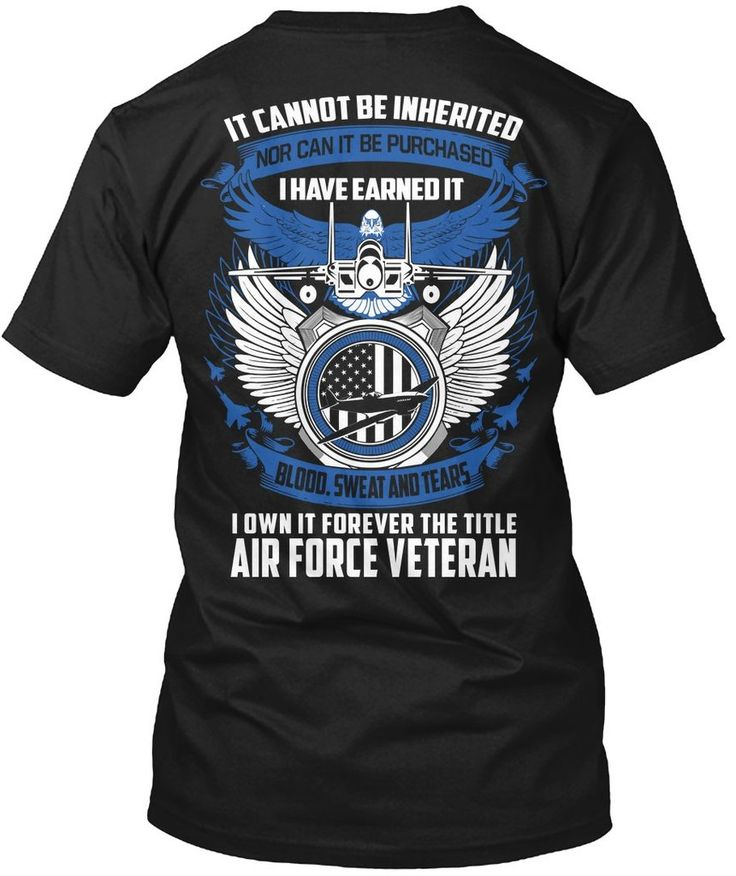 Air force veteran tshirt i own it forever the title air