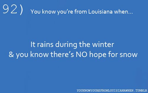 Well this used to be true and then this winter happened.