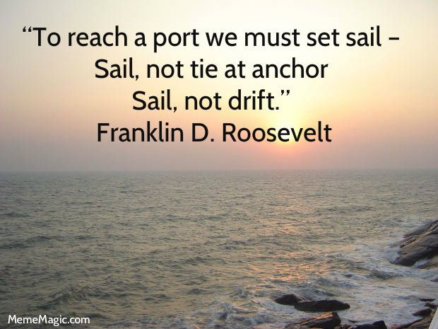 Set Sail Quotes Quotesgram: To Reach A Port We Must Set Sail
