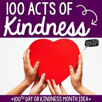 Kindness Counts! Whether your looking to add a different element to your 100th Day celebration, bring in some additional character development during February, or create a kindness challenge, this FREEBIE is for you. This packet helps you create a Kindness Challenge with your students.