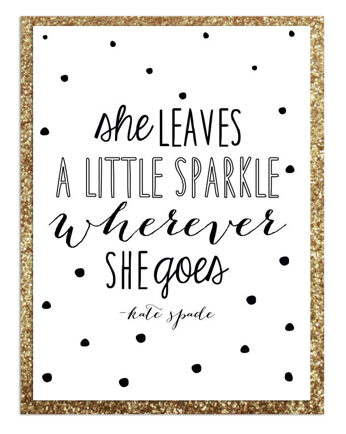 Poster quote design, Kate Spade inspired-  yes I poop glitter.