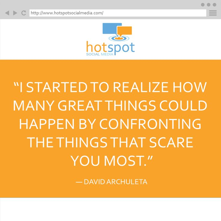 Quote:― David Archuleta #HotSpotSocMed #Quote