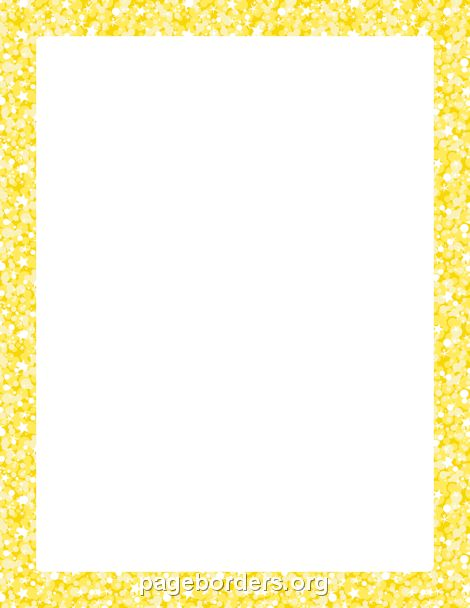 Printable yellow glitter border. Use the border in ...