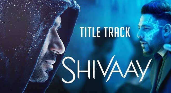 Bolo Har Har Har Lyrics Shivaay Title Song Bollywood Music Videos Shivaay Movie Movie Songs