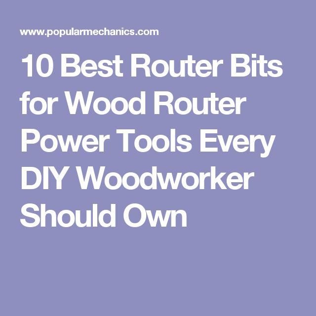 10 Best Router Bits for Wood Router Power Tools Every DIY Woodworker Should Own