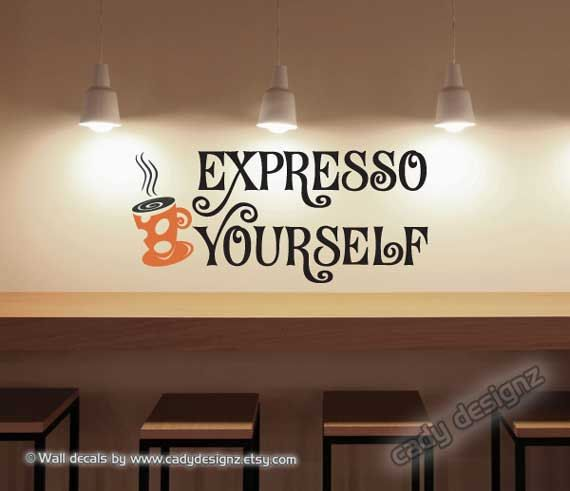 Coffee Quote  Expresso Yourself  Wall Art  Sign  by cadydesignz, $19.95