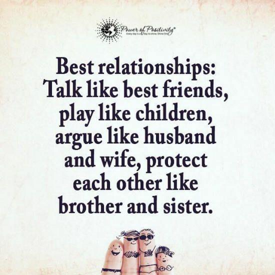 Best Relationships Talk Like Best Friends Play Like