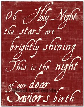 oh Holy night...Holiday, Art Quotes, Christmas Signs, Favorite Christmas, Christian Wall Art, Christmas Songs, Christmas Carol, Quote Paintings, Holy Night