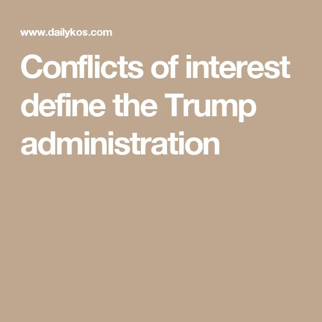 Conflicts of interest define the Trump administration