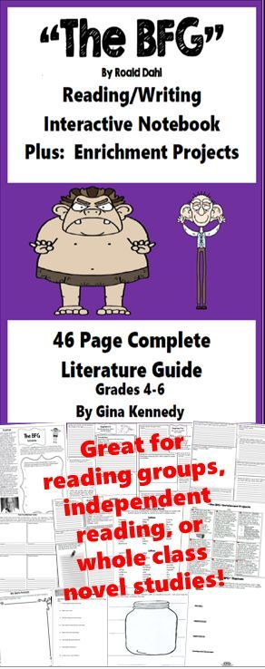 "No-Prep ""The BFG"" standards based interactive notebook literature guide with follow-up ""The BFG"" reading response questions for every chapter. As well as thought provoking questions for every chapter you will find vocabulary for every chapter, activities and enrichment projects! Teacher friendly engaging novel study to use with this award winning novel by Roald Dahl in your classroom while encouraging critical reading skills."