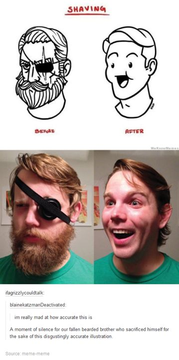 Dedicated to the joke enough to shave his beard. Not enough to buy a real eye-patch from the dollar store.