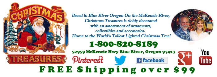 Christmas Treasures ❄ - Year-round Christmas/Holiday decorations and ornaments Store, and home of the World's Tallest Lighted Christmas Tree! McKenzie River Blue River Oregon